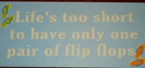 Flip Flops any day