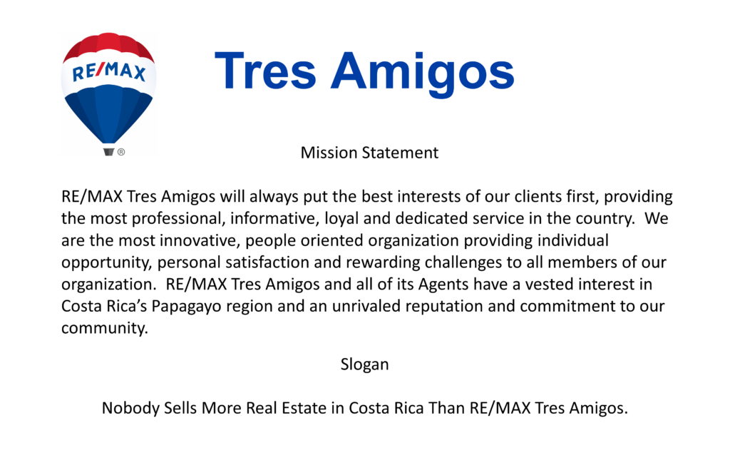 RE/MAX Tres Amigos Mission Statement
